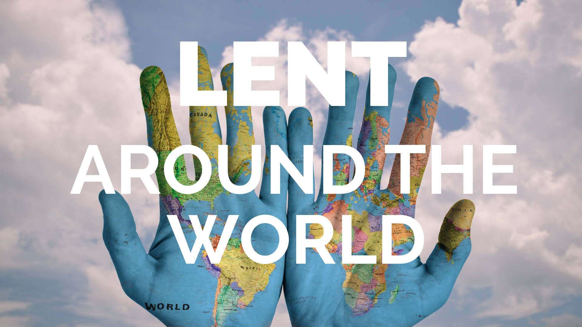Lenten traditions around the globe